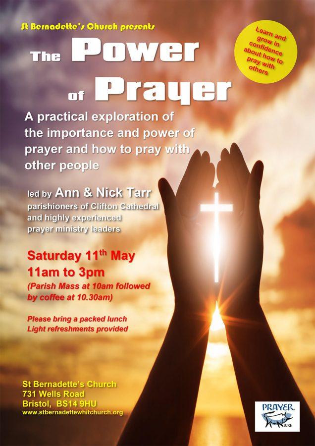 The Power of Prayer @ St Bernadette's Church 731 Wells Road  Bristol,  BS14 9HU | England | United Kingdom