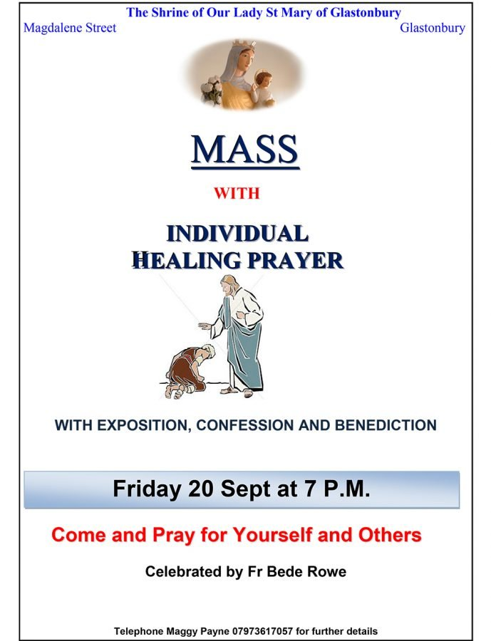 Individual healing Prayer and Mass @ The Shrine of Our Lady St Mary of Glastonbury | England | United Kingdom