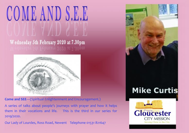Come and See - Mike Curtis @ Our Lady of Lourdes, Ross Road, Newent
