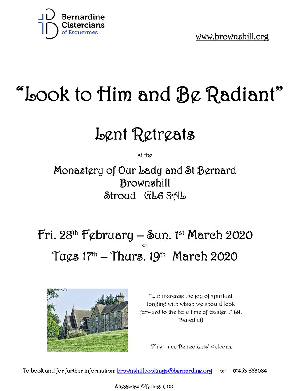 Look to Him and Be Radiant - Lent Retreats @ Monastery of Our Lady and St Bernard Brownshill Stroud | Brownshill | England | United Kingdom